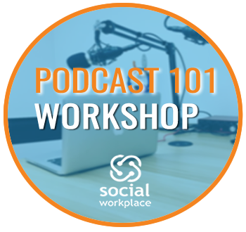 Podcast 101 Workshop